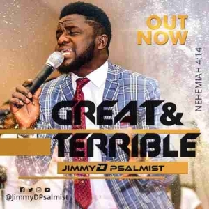 Jimmy D Psalmist - Great and Terrible